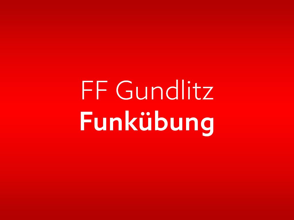 FF-Gundlitz-Funkuebung