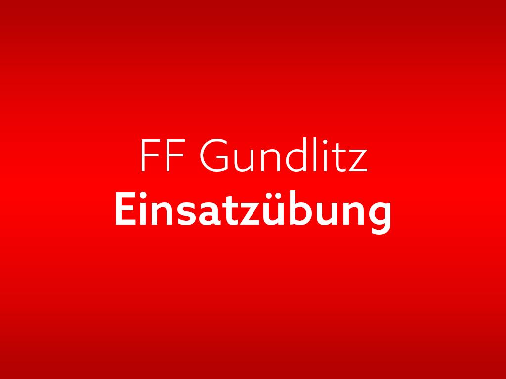FF-Gundlitz-Uebung